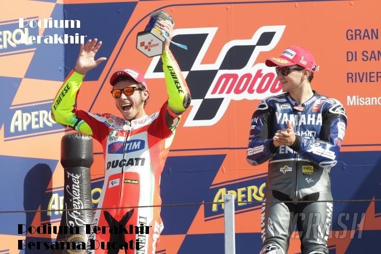 Podium Terakhir Bersama Ducati