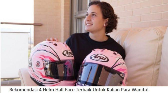 Helm Half Face Wanita