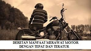 MANFAAT MERAWAT MOTOR